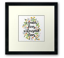 A Thousand Lives  Framed Print
