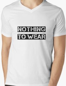 Nothing to wear Mens V-Neck T-Shirt