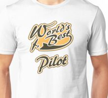 World's Best Pilot Unisex T-Shirt