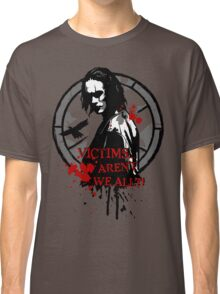 Victims... Aren't we all (2nd version) Classic T-Shirt