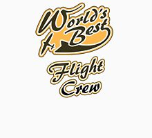 World's Best Flight Crew Unisex T-Shirt