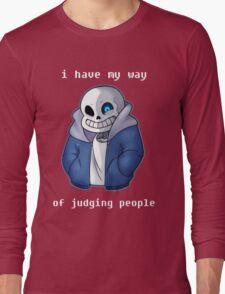 Sans Judgmental Long Sleeve T-Shirt