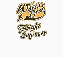 World's Best Flight Engineer Unisex T-Shirt