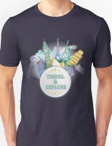 Travel & Explore Unisex T-Shirt