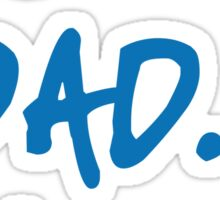 Best dad ever, happy father's day Sticker