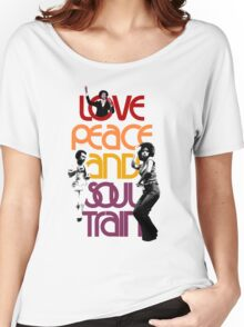 Love, Peace And Soul Train Women's Relaxed Fit T-Shirt