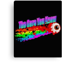 The Gore You Know Canvas Print