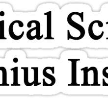 Political Science Genius Inside Sticker