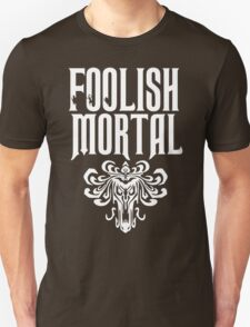 Foolish Mortal Tribal Unisex T-Shirt