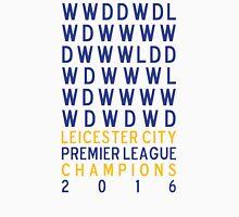 Leicester City FC Premier League Champions Results 2015-2016 Unisex T-Shirt