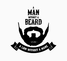 A MAN WITHOUT A BEARD Unisex T-Shirt