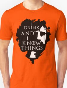 Tyrion Lannister, he drinks and he knows things Unisex T-Shirt