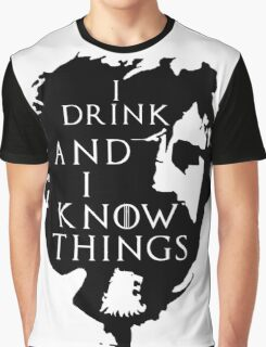 Tyrion Lannister, he drinks and he knows things Graphic T-Shirt