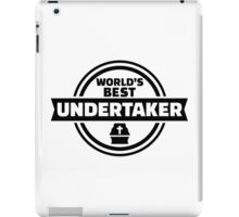 World's best undertaker iPad Case/Skin