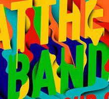 Dave Matthews Band SUMMER TOUR 2016 white Sticker