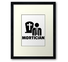 Mortician Framed Print