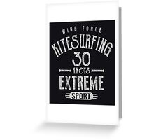 Kitesurf 30 Knots Extreme Sport Greeting Card