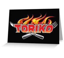 toriko Greeting Card