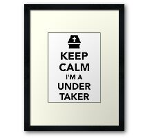 Keep calm I'm a undertaker Framed Print