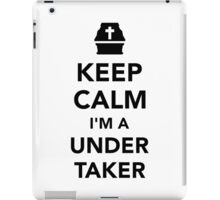 Keep calm I'm a undertaker iPad Case/Skin
