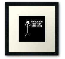 I'm not here, this isn't happening - Radiohead Framed Print