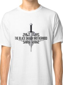 The Black Dagger Brotherhood  [black text] Classic T-Shirt