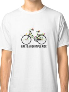 Life is a beautiful ride, vintage bicycle with birds Classic T-Shirt