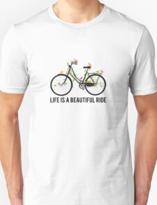 Life is a beautiful ride, vintage bicycle with birds Unisex T-Shirt