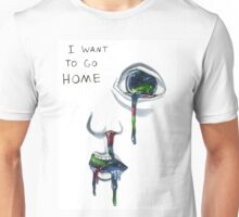 I Want to Go Home Unisex T-Shirt