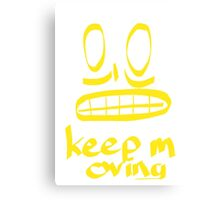 Keep Moving Quote and Face Art Canvas Print