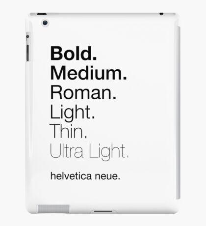 helvetica neue weights iPad Case/Skin