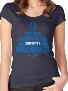 Keep Well Lubricated Sleep With A Mechanic Women's Fitted Scoop T-Shirt