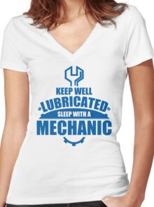 Keep Well Lubricated Sleep With A Mechanic Women's Fitted V-Neck T-Shirt
