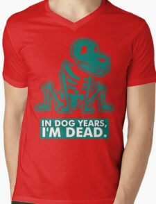 In Dog Years Im Dead Mens V-Neck T-Shirt