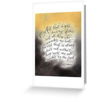 All that glitters inspirational quote handwritten Greeting Card