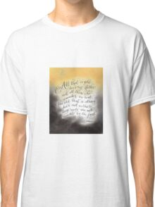 All that glitters inspirational quote handwritten Classic T-Shirt