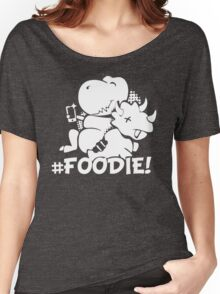 Hash Tag Foodie Dinosaur Selfie Women's Relaxed Fit T-Shirt