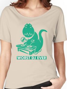 T-Rex is Worst DJ Ever Women's Relaxed Fit T-Shirt