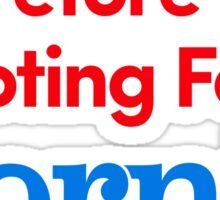 I Think, Therefore I Am Voting For Bernie Sanders (Red, White, Blue) Sticker