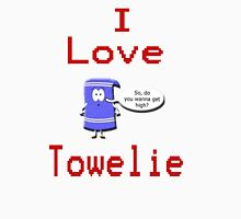 I Love Towelie Unisex T-Shirt