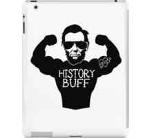 Funny History Buff iPad Case/Skin