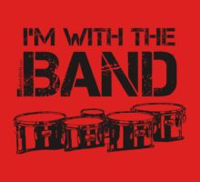 I'm With The Band - Tenor Drums (Black Lettering) Kids Tee
