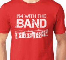 I'm With The Band - Tenor Drums (White Lettering) Unisex T-Shirt