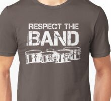 Respect The Band - Tenor Drums (White Lettering) Unisex T-Shirt