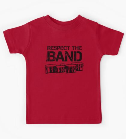 Respect The Band - Tenor Drums (Black Lettering) Kids Tee