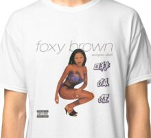 Foxy Brown Chyna Doll Classic T-Shirt