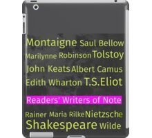 The Readers' Writers of Note  iPad Case/Skin