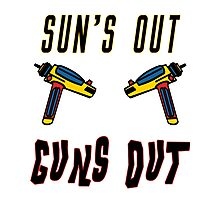 Sun's out, guns out! Photographic Print