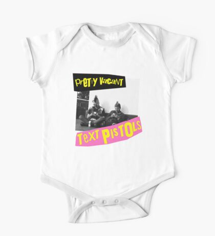 The Text Pistols - Pretty Vacant One Piece - Short Sleeve