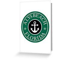 ALYS BEACH, FLORIDA ANCHOR VACATION COFFEE STYLE STICKER Greeting Card